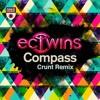 EC Twins - Compass (Crunt Remix)