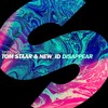 Tom Staar & NEW_ID - Disappear (OUT NOW)