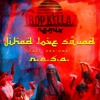 Jihad Love Squad (feat. KRS One) (Tropkillaz Remix)