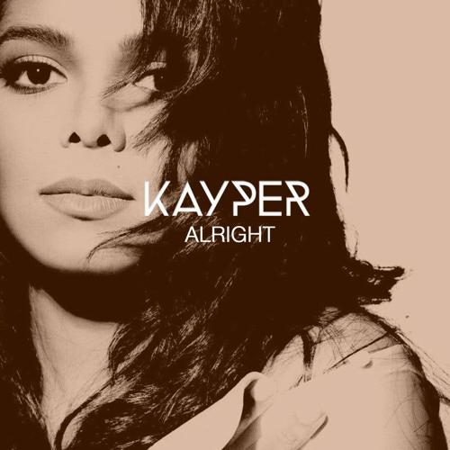 Janet - Alright (Kayper Remix)