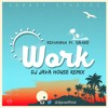 Rihanna Ft Drake - Work (DJ Java House Remix) Portada del disco