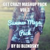 Download Get Crazy Festival Bootleg Pack Vol.3 (Lets Get The Summer) 2016 Mp3