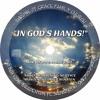 TOG052216 - IN GODS HANDS - 5 SERMON
