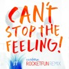 Justin Timberlake - Can't Stop The Feeling (Rocket Fun Remix)[Free Download]