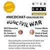 #NICDChat- Dialogue XVII- #UnCivilWar- #ReviveCivility
