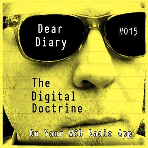 The Digital Doctrine #015 - Dear Diary