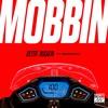 Jesse Marco - Mobbin' (ft Adrian Lau)[Thissongissick.com Premiere] [Free Download]