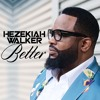 Hezekiah Walker - Better mp3
