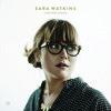 Sara Watkins - Young In All The Wrong Ways