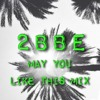 May You Like This Mix