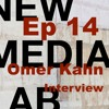 Omer Khan – S1E14 New Media Lab with Rob Southgate