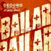 Deorro Bailar Feat Elvis Crespo Dj Heras Remix Mp3