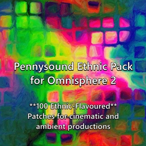 Pennysound Ethnic Pack for Omnisphere 2 Demo