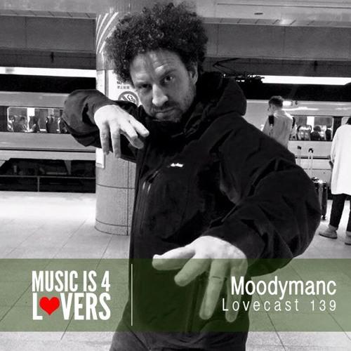 Lovecast Episode 139 - Moodymanc [Musicis4Lovers.com]