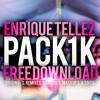 """Enrique Tellez - PACK 1K [CLICK EN """"BUY"""" PARA DESCARGAR]"""