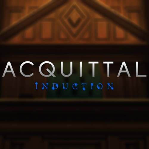 Acquittal: Induction OST
