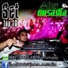 DJ ALEX OUSADIA - Set Eletronico TOP 10
