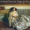If I Ever Find My Way to You | Romance