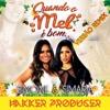 Simone e Simaria - Quando o Mel É Bom [Hakker Producer Remix]