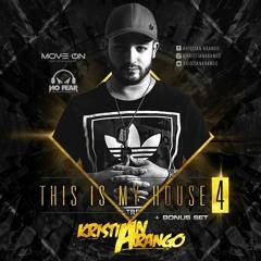 This Is My House 4 - Kristian Arango