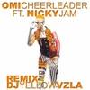 Omi Feat. Nicky Jam - Cheerleader (Remix Dj Yellow De Venezuela)