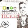 Sentimient  Toma Tu Ticket -prod..  Ryder The President - Beat By Zj Brandon CR