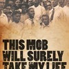 This Mob Will Surely Take My Life: Lynchings in the Carolinas, 1871-1947  download pdf