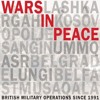 Wars in Peace: British Military Operations Since 1991  download pdf
