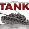 Tank: 100 Years of the World s Most Important Armored Military Vehicle  download pdf