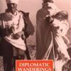 Diplomatic Wanderings: From Saigon to the South Seas  download pdf