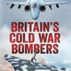 Britain s Cold War Bombers  download pdf