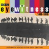 Eyewitness, the 1910s: Authentic Voices of the 20th Century (BBC Audio History)  download pdf