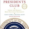 The Presidents Club: Inside the World s Most Exclusive Fraternity  download pdf