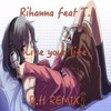 Rihanna Feat Ti Live Your Life Dh Remix Mp3