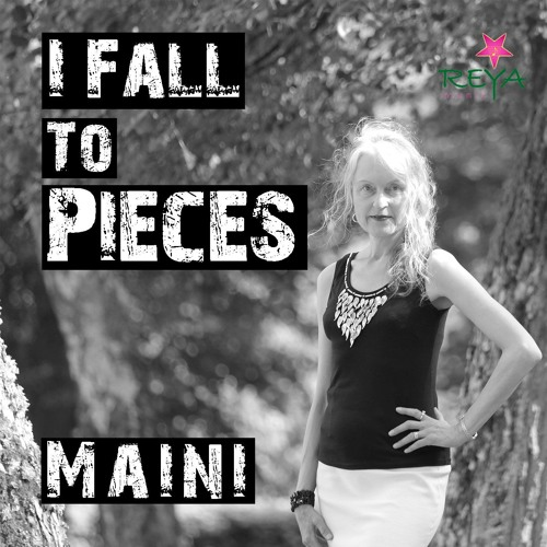 Maini Sorri - I Fall To Pieces