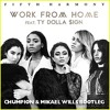 Work From Home  (Chumpion & Mikael Wills Bootleg)FREE DOWNLOAD