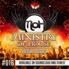 MINISTRY of HOUSE 016 by DAVE & eMTy