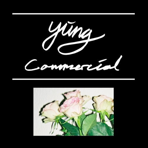 Yung - Commercial