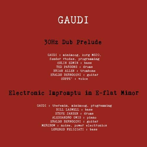 GAUDI - 30Hz Dub Prelude
