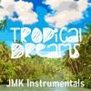 Tropical Dreams - Tropical Summer Radio Hit Pop Type Beat Instrumental