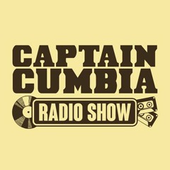 Captain Cumbia Radio Show #23 w/ Don Camilo
