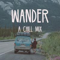 Wander | A Chill Mix (By: Koala Kontrol)