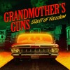 Grandmother`s Guns - 05. It`s Not Easy
