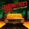 Grandmother`s Guns - 02. Help Me Baby