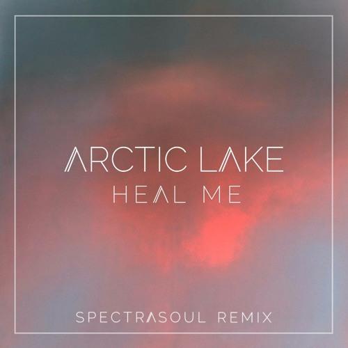 Arctic Lake - Heal Me (SpectraSoul Remix)