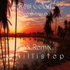 Rosi Golan - Come Around(Slyx Chillistep Remix)