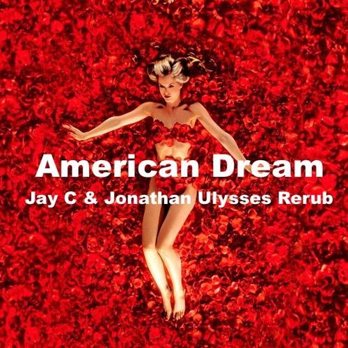 American Dream (Jay C & Jonathan Ulysses 2016 ReRub)