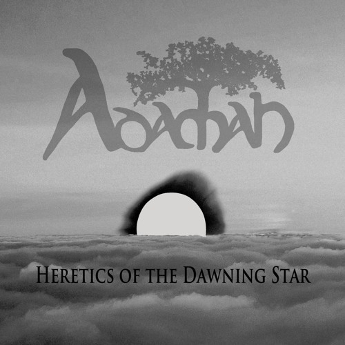Heretics Of The Dawning Star