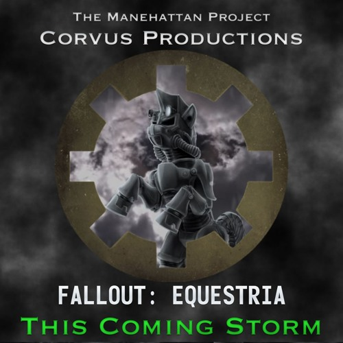"Fallout: Equestria Song - ""This Coming Storm"" by Corvus Productions"