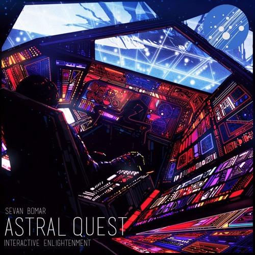 SEVAN BOMAR - ORIGINS OF GOD - ASTRAL QUEST S3 EP4 - JUN 2 2014